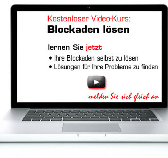 Gratis Video Kurs: Blockaden lösen